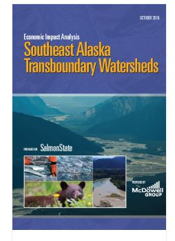 Economic Impact Analysis Released for Southeast Alaska Transboundary Watersheds